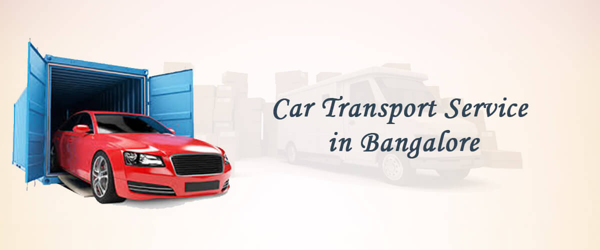 Car Transport Service in Bangalore